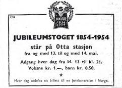 """Annonse fra NSB: """"Jubileumstoget 1854 – 1954 står på Otta stasjon."""""""
